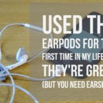 used the earpods for the first time
