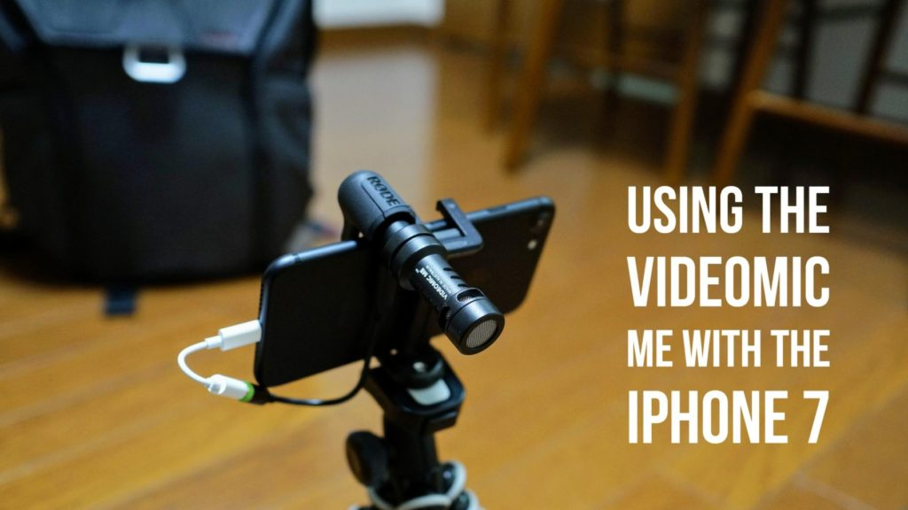 using the videomic me with the iphone 7