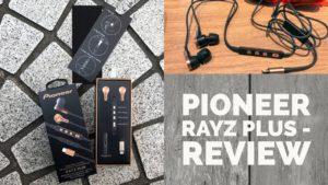 pioneer rayz plus review