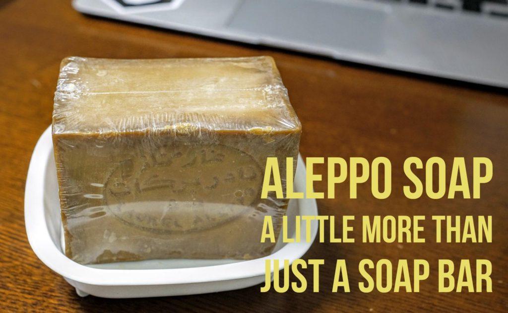 I threw out my shower gel and got myself an Aleppo Soap Bar