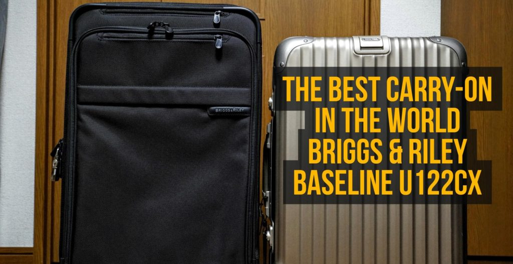 The Best Carry-on in the World – Briggs and Riley Domestic Carry-On Expandable Upright U122CX