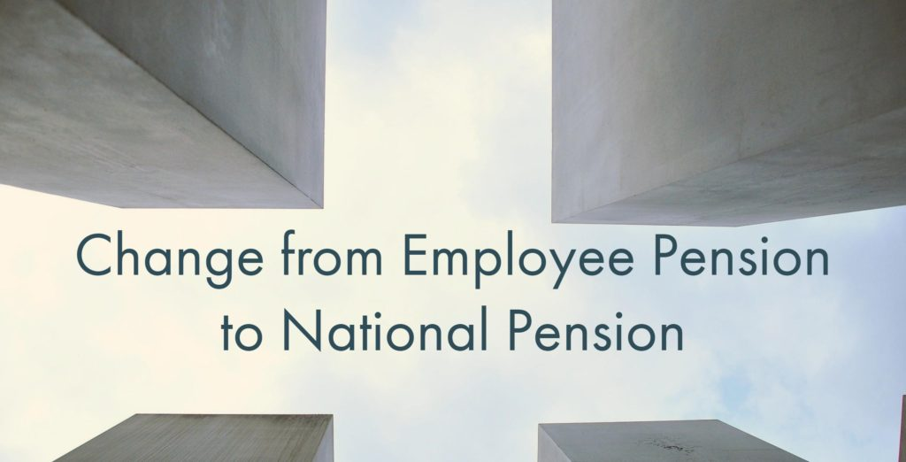 Employee Peion   Change From Employee Pension To National Pension Whattodotomorrow