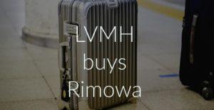 LVMH buys Rimowa
