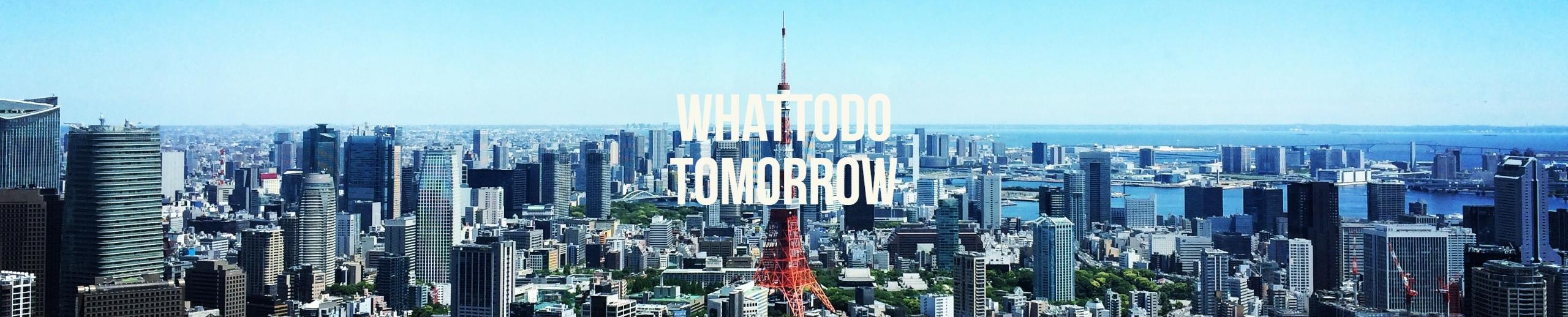 whattodotomorrow