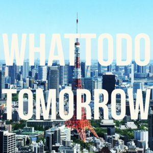 whattodotomorrowsquare