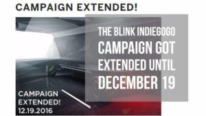 blink indiegogo got extended